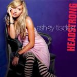 Ashley Tisdale - Headstrong (2007)