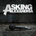 Asking Alexandria - Stand Up & Scream (2009)