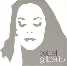 Bebel Gilberto - Tanto Tempo (2000)