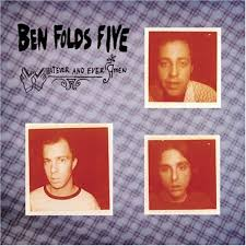 Ben Folds Five - Whatever and Ever Amen (1997)