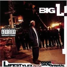 Big L - Lifestylez ov da Poor & Dangerous (1995)
