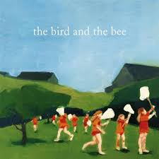 Bird & the Bee - The Bird and the Bee (2007)