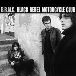 Black Rebel Motorcycle Club - B.R.M.C. (2001)
