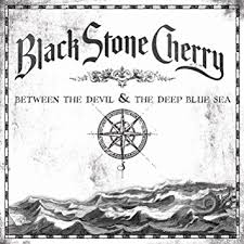Black Stone Cherry - Between the Devil & the Deep Blue Sea (2011)