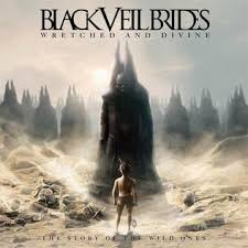 Black Veil Brides - Wretched & Divine Story of the Wild Ones (2013)