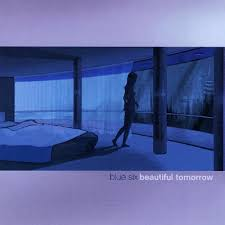 Blue Six - Beautiful Tomorrow (2002)