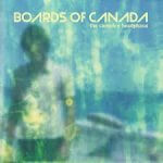 Boards of Canada - Campfire Headphase (2005)