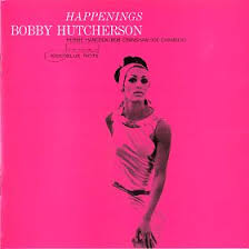 Bobby Hutcherson - Happenings (1967)