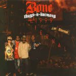 Bone Thugs-n-Harmony - E. 1999 Eternal (1995)